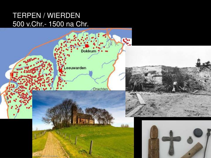 TERPEN / WIERDEN