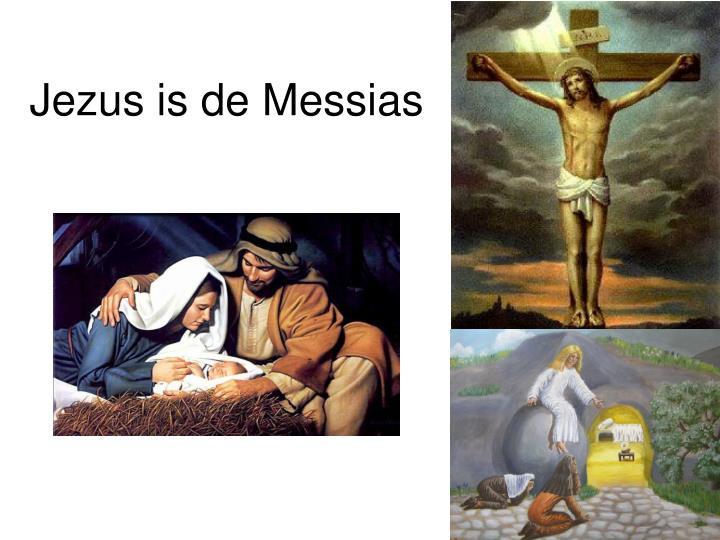 Jezus is de Messias