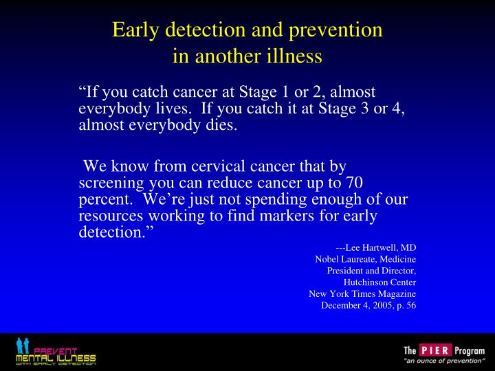Early detection and prevention in another illness