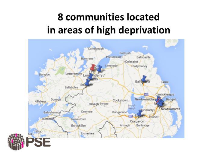 8 communities located