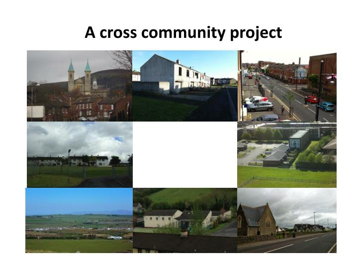 A cross community project