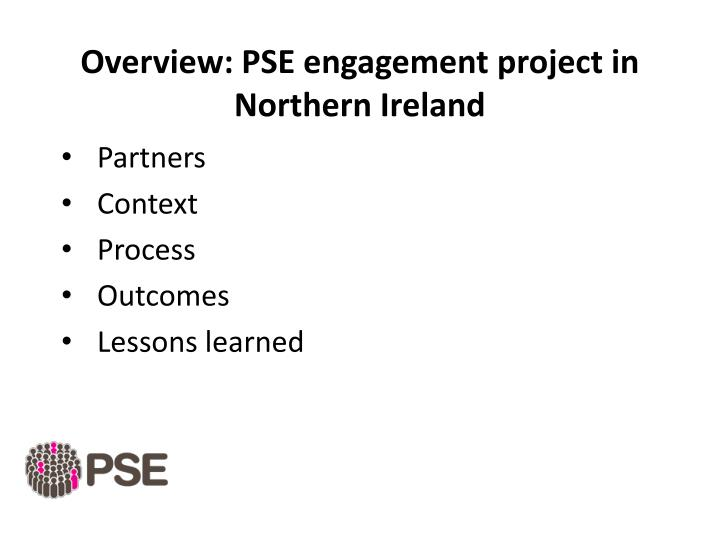 Overview pse engagement project in northern ireland