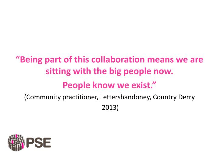 """Being part of this collaboration means we are sitting with the big people now."