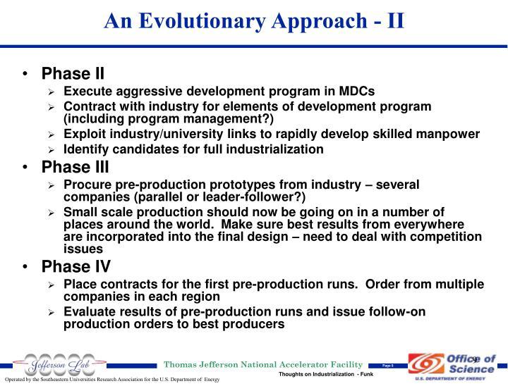 An Evolutionary Approach - II