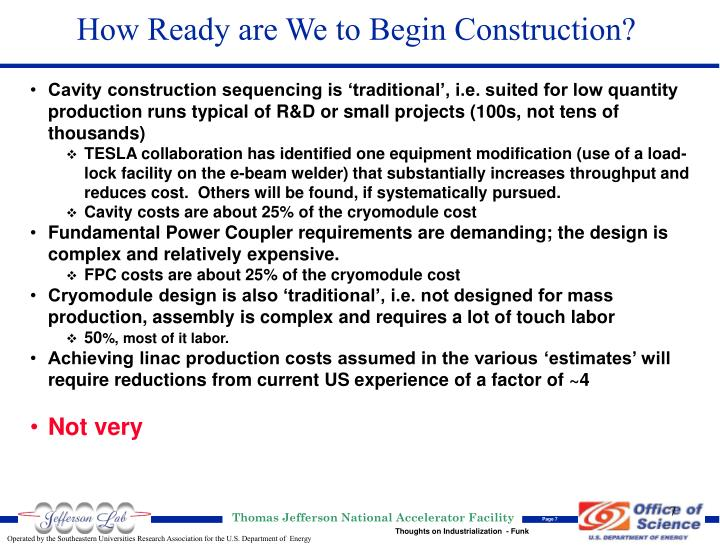 How Ready are We to Begin Construction?