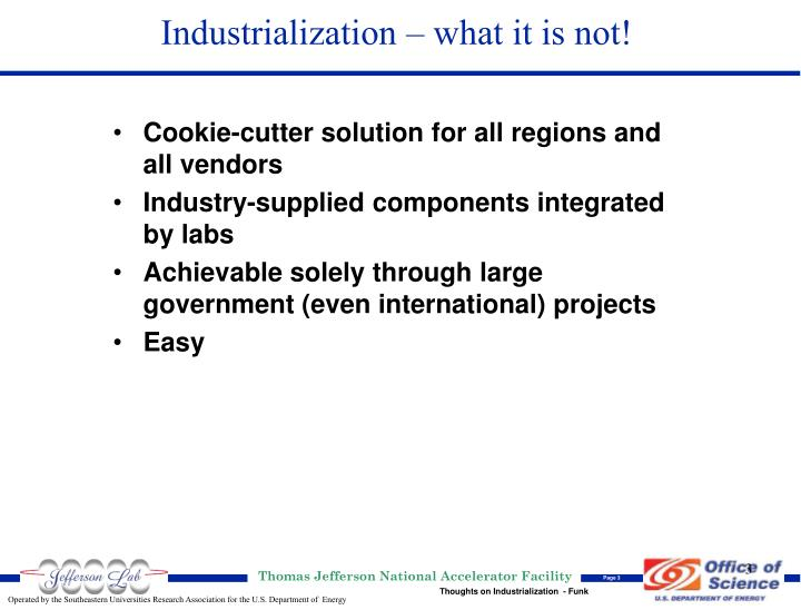Industrialization what it is not