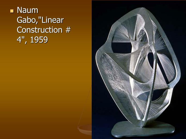 "Naum Gabo,""Linear Construction # 4"", 1959"