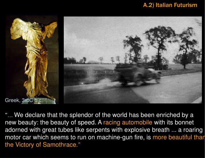 A.2) Italian Futurism