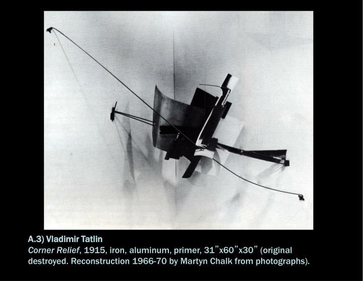 A.3) Vladimir Tatlin