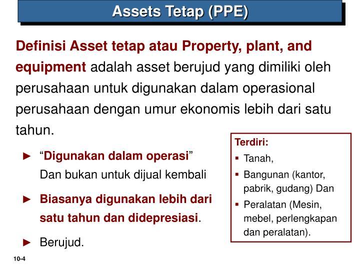 Assets Tetap (PPE)