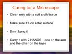 caring for a microscope