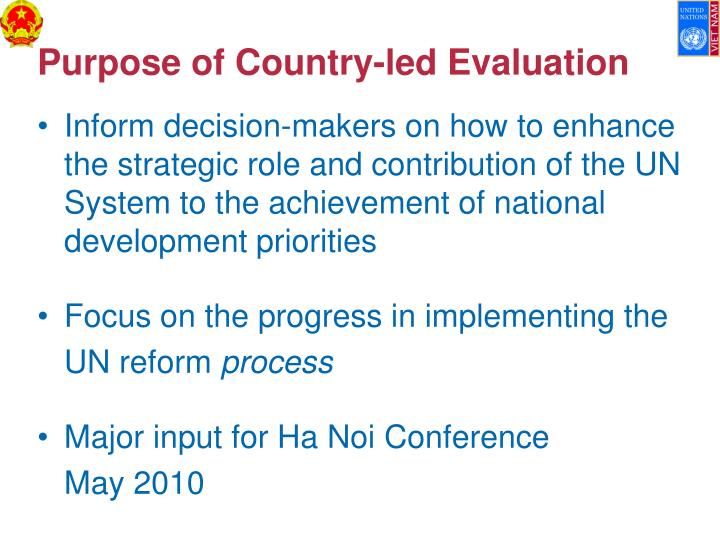 Purpose of country led evaluation