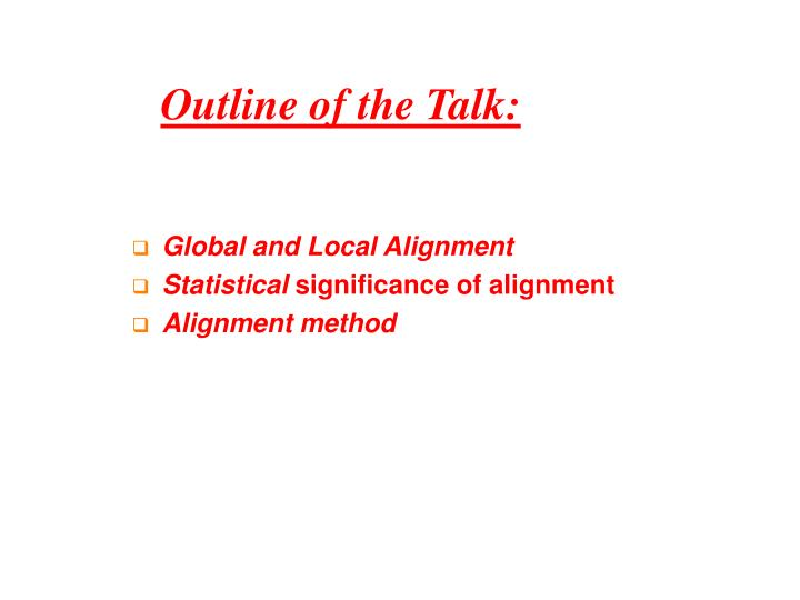 Outline of the Talk: