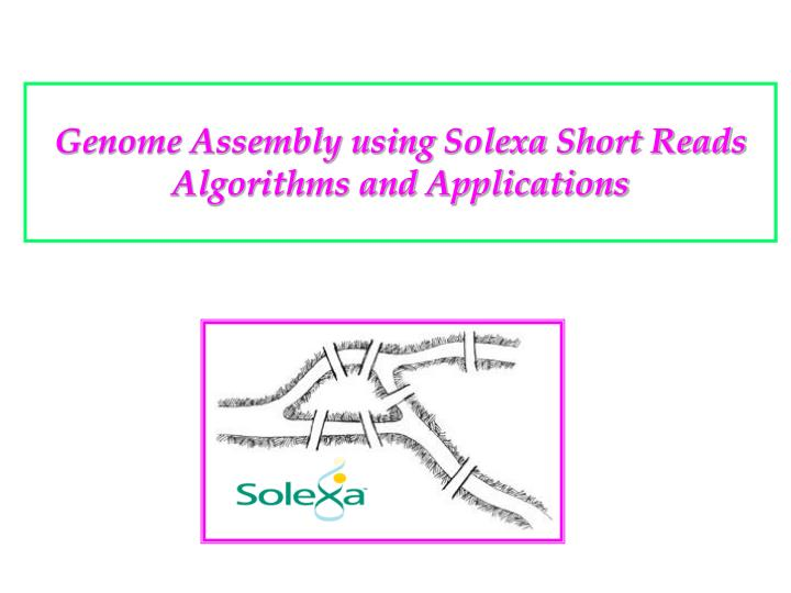 Genome Assembly using