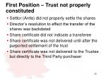 first position trust not properly constituted