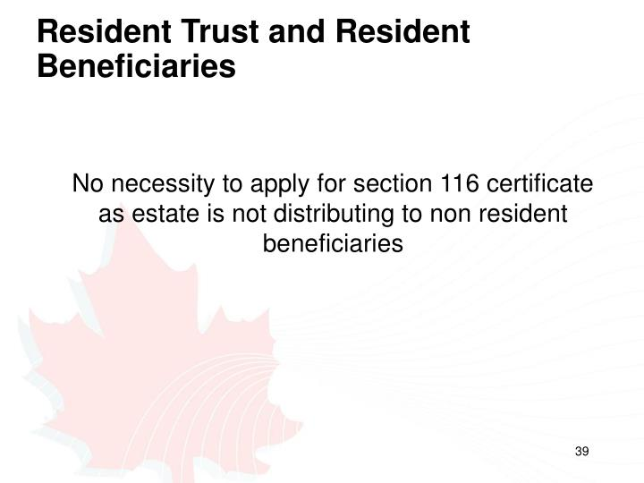 Resident Trust and Resident Beneficiaries