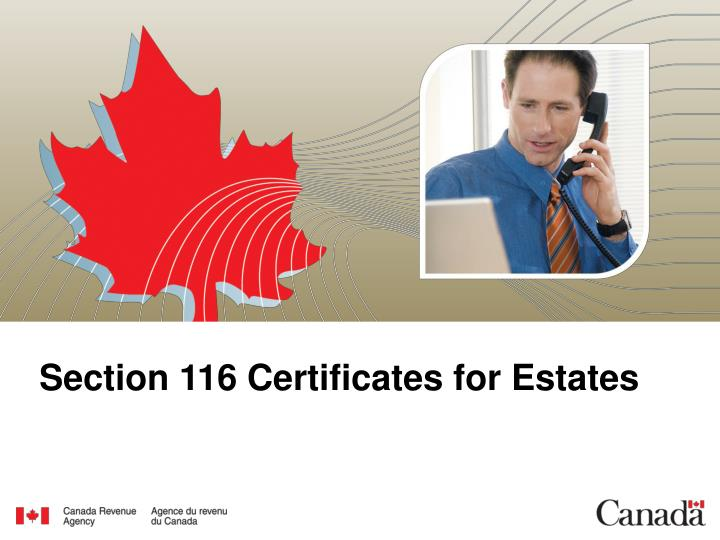 Section 116 Certificates for Estates