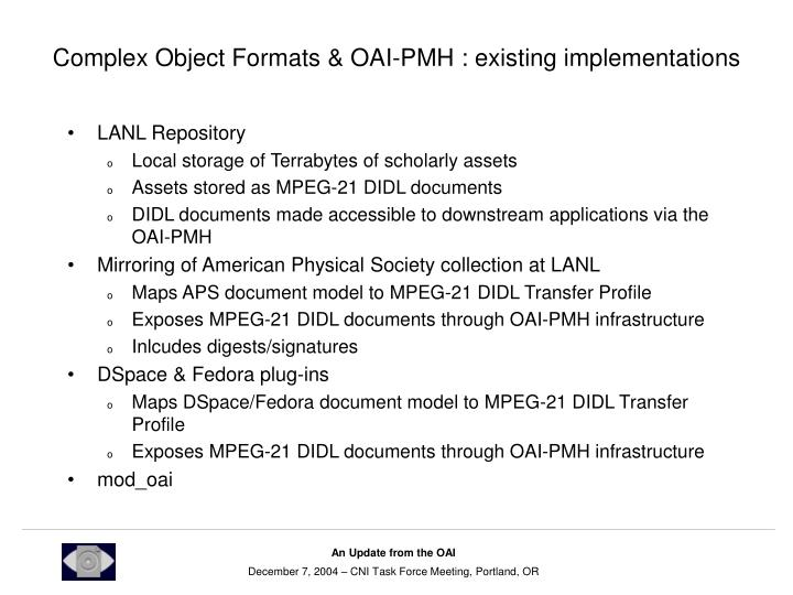 Complex Object Formats & OAI-PMH : existing implementations