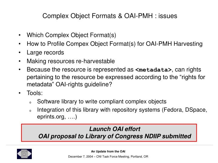 Complex Object Formats & OAI-PMH : issues