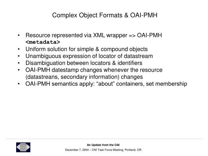 Complex Object Formats & OAI-PMH