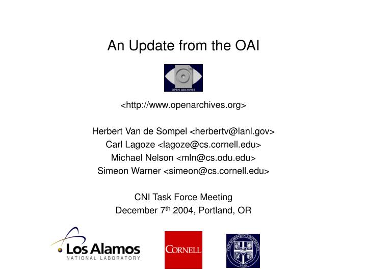An Update from the OAI