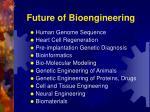 future of bioengineering