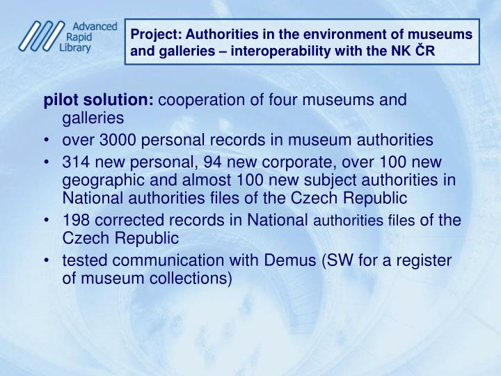 Project: Authorities in the environment of museums and galleries – interoperability with the NK