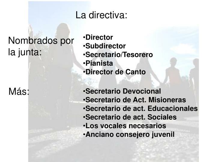La directiva: