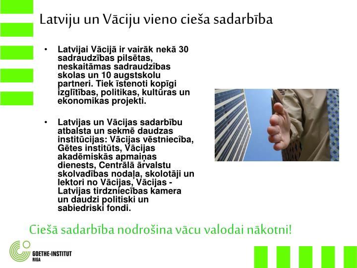 Latviju un V
