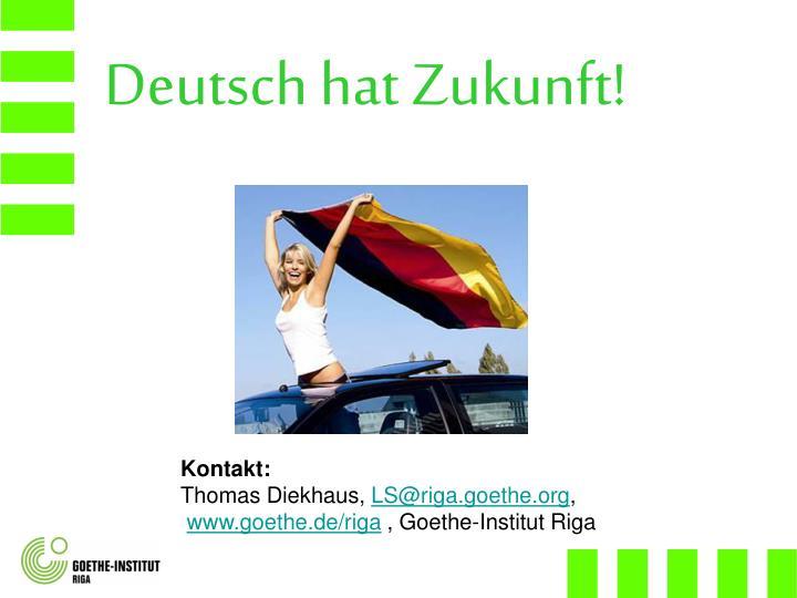 Deutsch hat Zukunft!