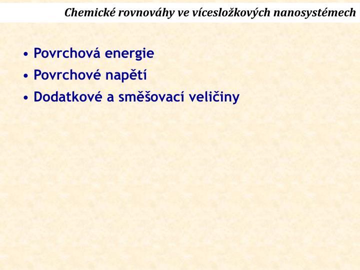 Chemické rovnováhy ve vícesložkových nanosystémech