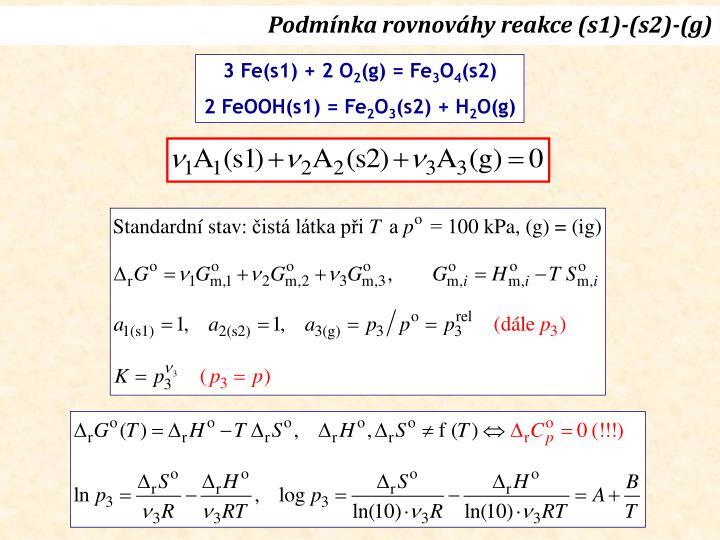 Podmínka rovnováhy reakce (s1)-(s2)-(g)