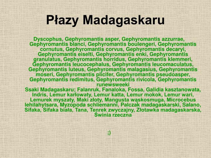 Płazy Madagaskaru
