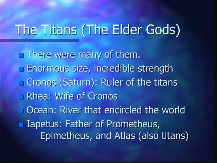 The Titans (The Elder Gods)