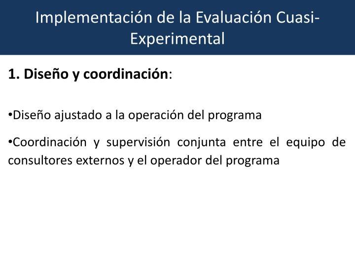 Implementación de la Evaluación Cuasi-Experimental
