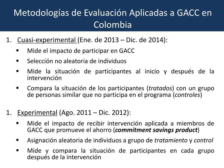 Metodologías de Evaluación Aplicadas a GACC en Colombia