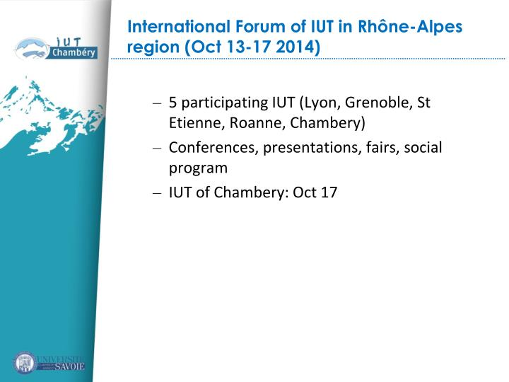5 participating IUT (Lyon, Grenoble, St Etienne, Roanne, Chambery)