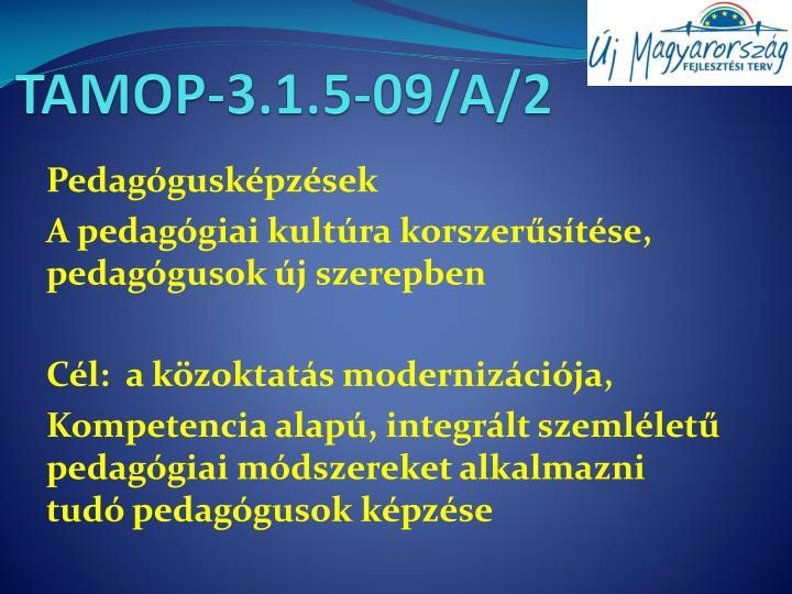 TAMOP-3.1.5-09/A/2