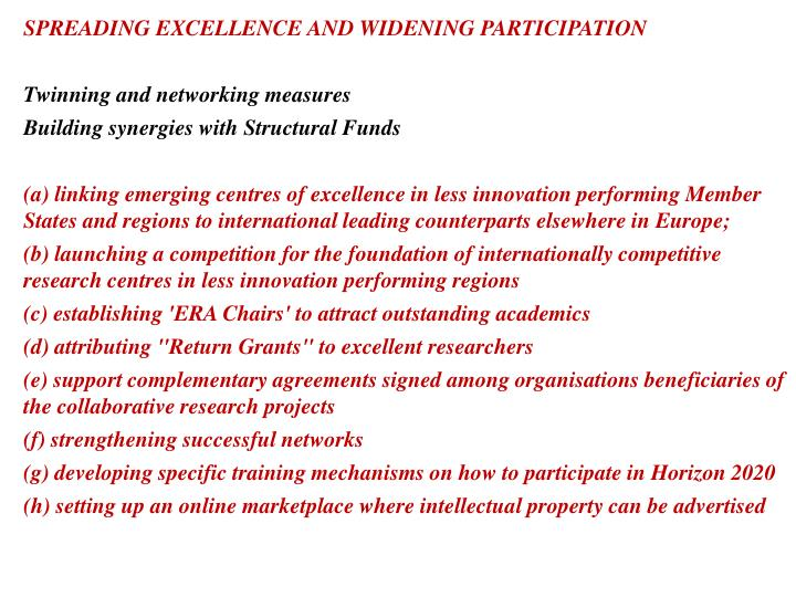SPREADING EXCELLENCE AND WIDENING PARTICIPATION