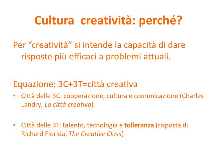Cultura creativit perch