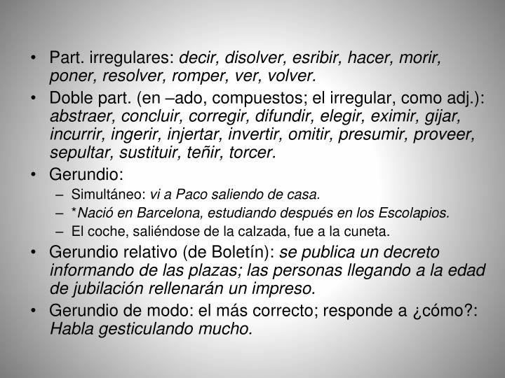 Part. irregulares: