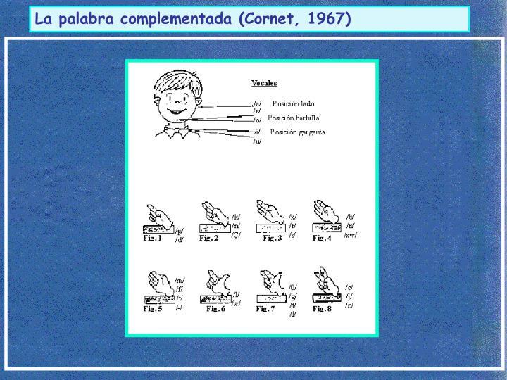 La palabra complementada (Cornet, 1967)