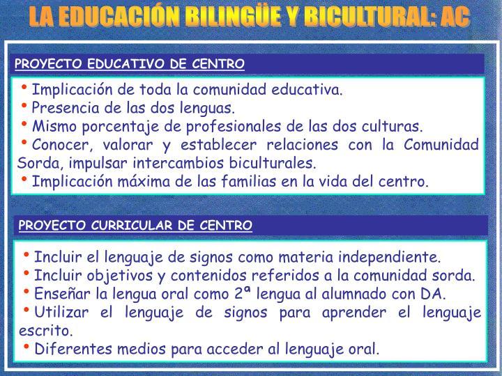 LA EDUCACIÓN BILINGÜE Y BICULTURAL: AC