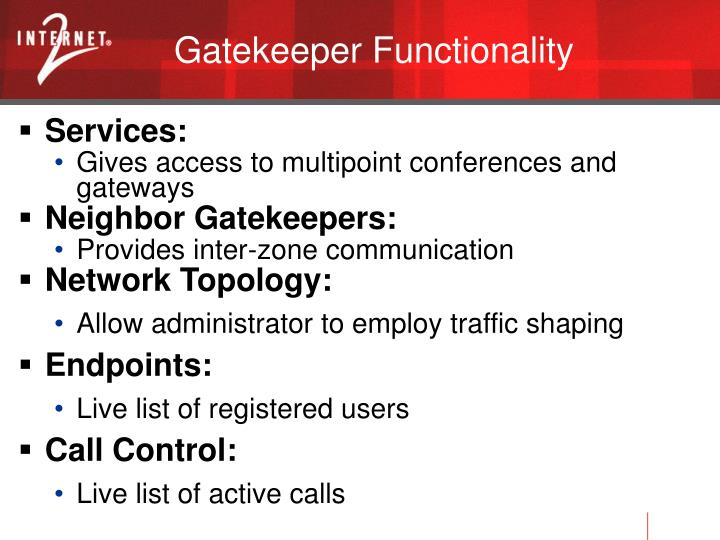 Gatekeeper Functionality
