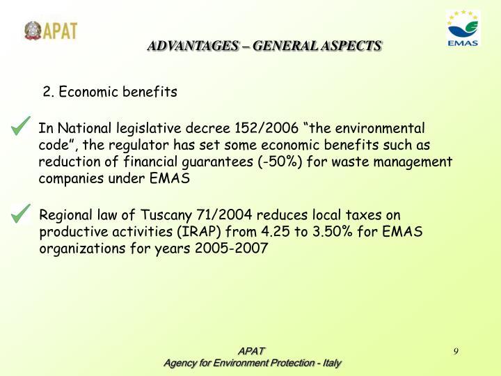 ADVANTAGES – GENERAL ASPECTS