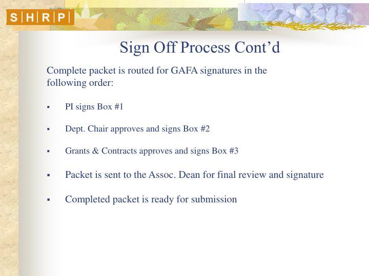 Sign Off Process Cont'd