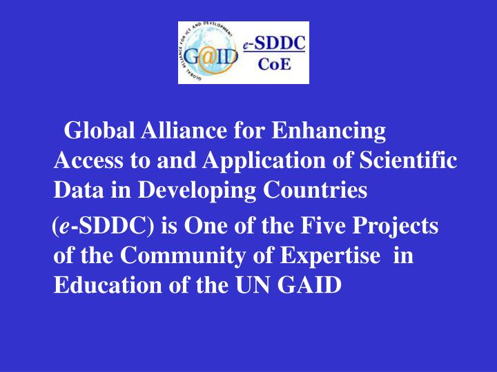 Global Alliance for Enhancing Access to and Application of Scientific Data in Developing Countries