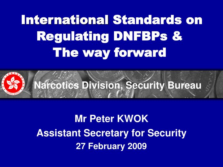 International standards on regulating dnfbps the way forward