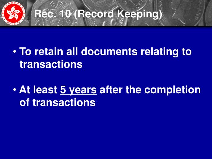 Rec. 10 (Record Keeping)