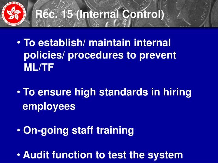 Rec. 15 (Internal Control)